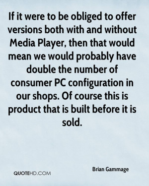 If it were to be obliged to offer versions both with and without Media ...