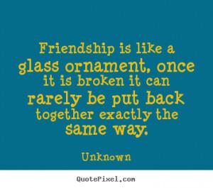 Broken Friendship Quotes Inspirational