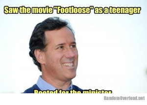 "Saw the movie ""Footloose"" as a teenager Rooted for the minister ..."