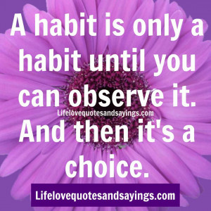 Only Habit Love Quotes...