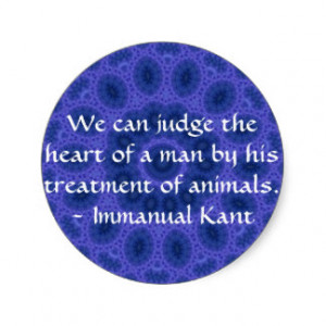 Immanual Kant Animal Rights quote Stickers