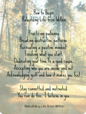 How to begin rebuilding life from within
