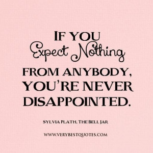 Expectation quotes expect nothing quotes