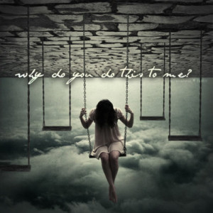 why do you do this to me sad swings sky clouds girl text photography ...