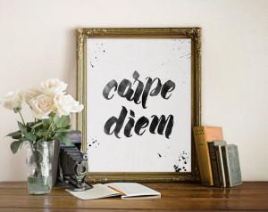 Carpe Diem Print, Inspirational Quote, Motivational Wall Decor, Black ...