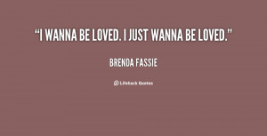 quote-Brenda-Fassie-i-wanna-be-loved-i-just-wanna-14128.png