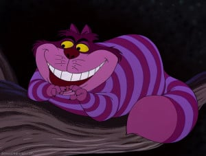 was in 1951, Disney animated film Alice in Wonderland . Cheshire Cat ...