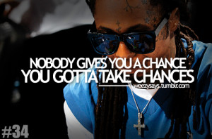 Lil Wayne Quotes About Life...