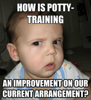 How is potty training…. an important on our current arrangement?