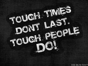 Tough people!