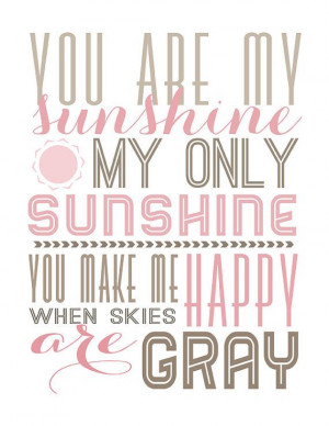 you are my sunshine printable typography poster, quote print, nursery ...