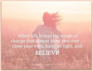 Just Believe….