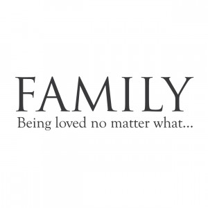 family being loved no matter what family being loved no matter what