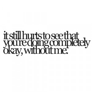 quotes,quote,break,up,hurts,sad,saying,pics ...