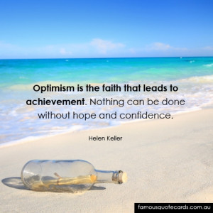 Download Optimism is the faith that leads to achievement. Nothing can ...