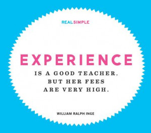 ... good teacher but her fees are very high william ralph inge # quotes