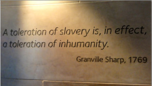 At the entrance to the museum there are many quotes about slavery.