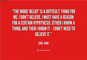 quote-Carl-Jung-the-word-belief-is-a-difficult-thing-45841.png