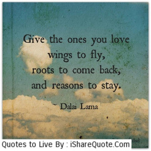 Give the ones you love wings to fly…
