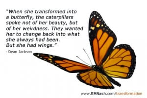 Butterfly transformation quote - what is transformative coaching ...