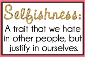 Quote Selfishness