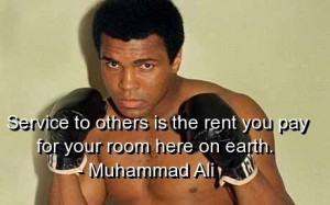 Muhammad ali, quotes, sayings, service to others, famous quote