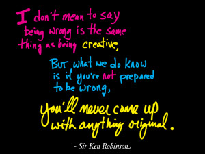 Sir Ken Robinson Quote from Observation Paper