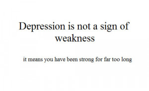 depression,strength,quote,strong,words,quotes ...