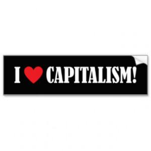 Pro Capitalism Bumper Stickers