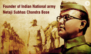 Life History of Subhash Chandra Bose : Father of the Indian Freedom