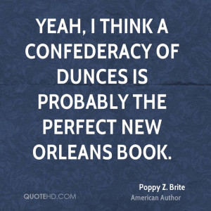 ... Confederacy of Dunces is probably the perfect New Orleans book