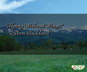 flying without wings ruben studdard 112 people 98 % like this quote do ...