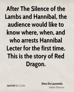 After The Silence of the Lambs and Hannibal, the audience would like ...