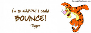Tigger Quotes - Gallery For > Tigger Quotes