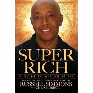 RUSSELL SIMMONS Inspirational Book: SUPER RICH!