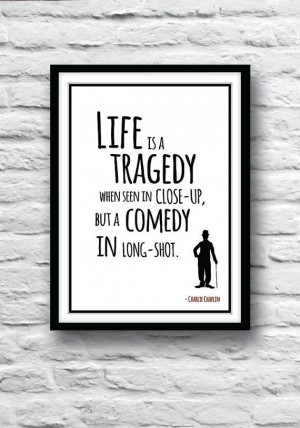 Charlie Chaplin poster, Quote poster, Wall Art, Chaplin quote, Charlie ...