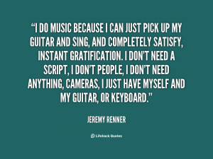 quote-Jeremy-Renner-i-do-music-because-i-can-just-88628.png
