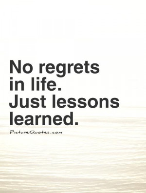 ... Quotes Lesson Learned Quotes Lesson Quotes Lessons Learned In Life