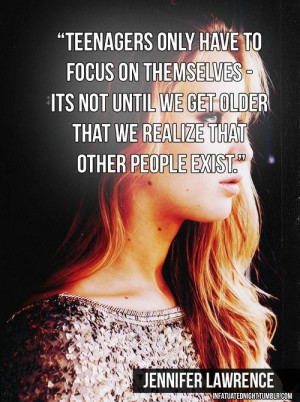 Saying quote wise deep teenagers life jennifer lawrence