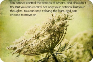 control the actions of others and shouldnt try but you can control not ...