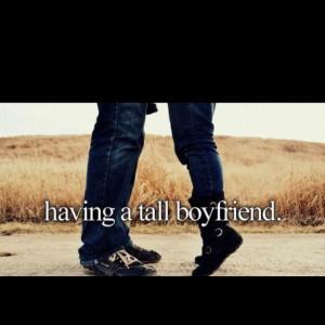 Having a tall boyfriend