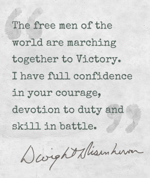 ... quote from General D Eisenhower before the D-Day Landings in Normandy