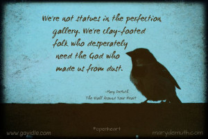 ... Quote in photo is from The Wall Around Your Heart @Mary Powers DeMuth