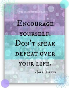 Osteen Inspiration, Encouragement, Joel Osteen, Motivation Quotes ...