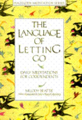 melody beattie quotes letting go clinic 8 quotes from the language of ...