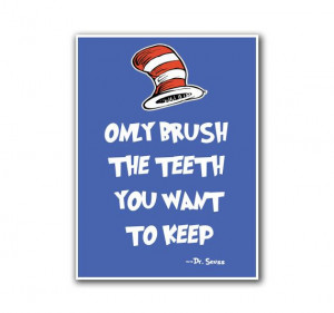 Office Decor Dr. Seuss Art Teeth Quote Poster Wall by NancysBoy, $14 ...