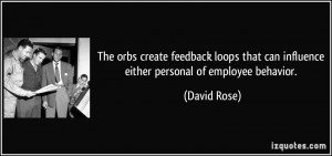 create feedback loops that can influence either personal of employee ...