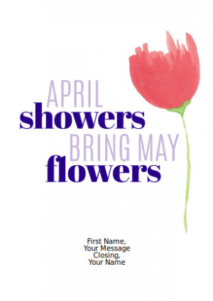 April Showers Bring May Flowers Quote Greeting Card
