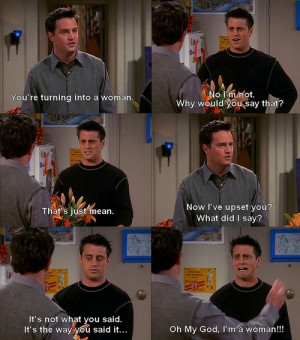 Friends quotes - just to make you happy