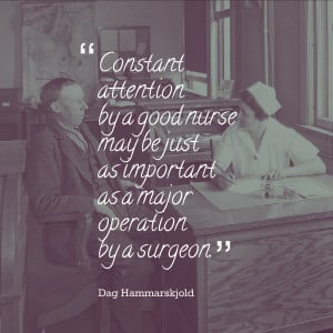 Constant attention by a good nurse may be just as important as a major ...